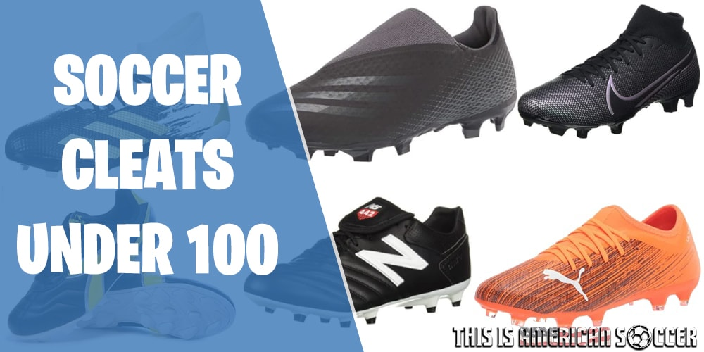 best soccer cleats under 100