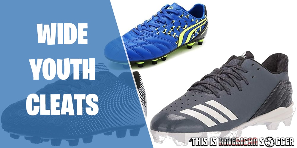 best youth soccer cleats wide feet